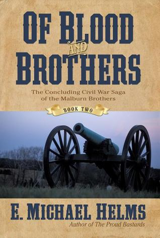 Ebook Of Blood and Brothers: Book Two by E. Michael Helms TXT!