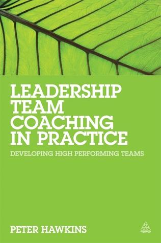leadership-team-coaching-in-practice-developing-high-performing-teams