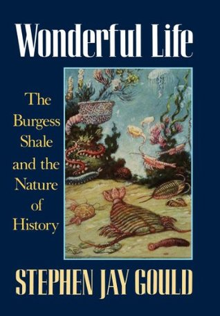 Wonderful Life by Stephen Jay Gould