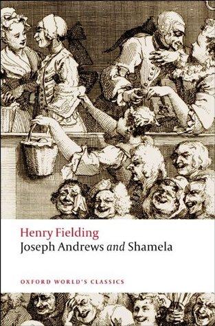Joseph Andrews & Shamela by Henry Fielding