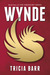 Wynde (Fireheart, #1)