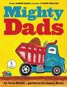 Mighty Dads by Joan Holub