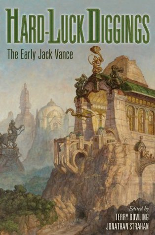 Hard Luck Diggings: The Early Jack Vance