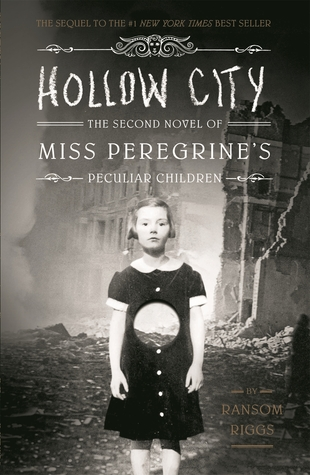 Hollow City (Miss Peregrine's Peculiar Children, #2)