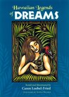 Hawaiian Legends of Dreams
