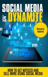 Social Media is Dynamite - How to Get Noticed and Sell More u... by Laurence O'Bryan