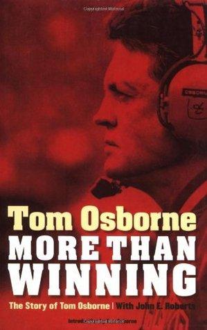more-than-winning-the-story-of-tom-osborne