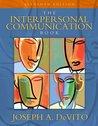 The Interpersonal Communication Book (MyCommunicationLab Series)