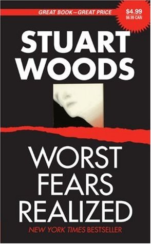 Worst Fears Realized (Stone Barrington, #5)