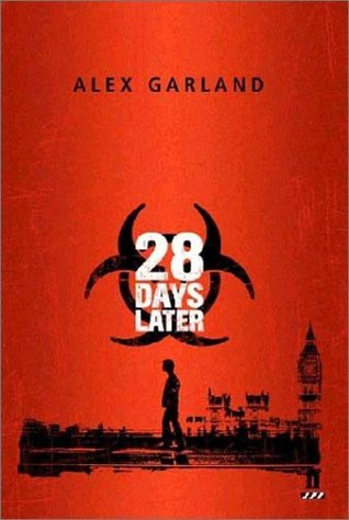 28 Days Later by Alex Garland