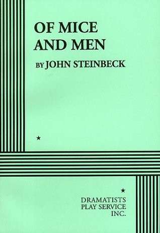 Of Mice and Men: The Play