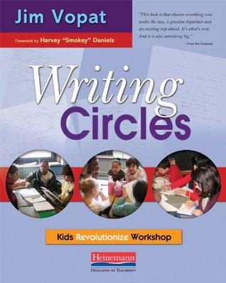 Writing Circles by Jim Vopat