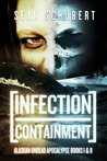 Infection and Containment (Alaskan Undead Apocalypse #1-2)
