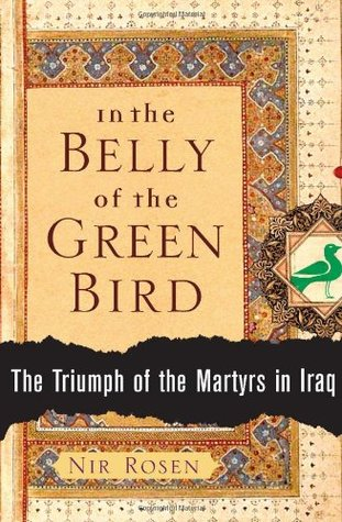 In the Belly of the Green Bird by Nir Rosen
