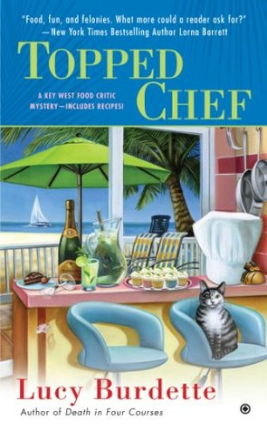 Topped Chef (Key West Food Critic Mystery #3)