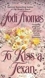To Kiss a Texan (McLain, #2)