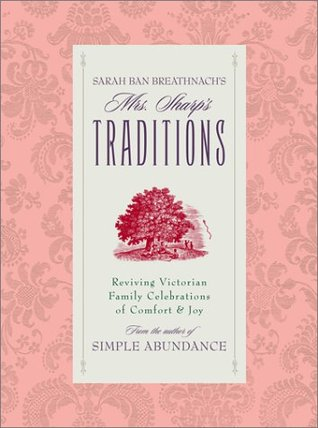 Mrs. Sharp's Traditions by Sarah Ban Breathnach