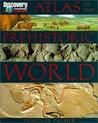 Atlas of the Prehistoric World