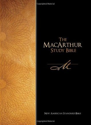 The Macarthur Study Bible: New American Standard Bible