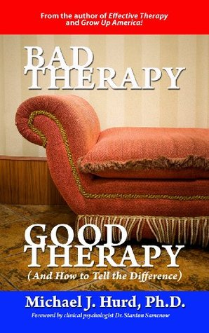 Bad Therapy, Good Therapy