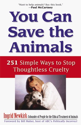 You Can Save the Animals: 251 Ways to Stop Thoughtless Cruelty (ePUB)