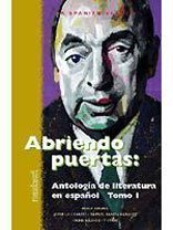 Abriendo Puertas: Antologia De Literatura En Espanol 1
