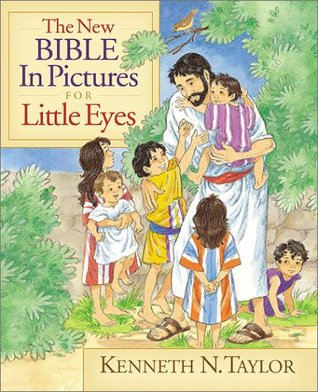 Holy Bible: The New Bible in Pictures for Little Eyes