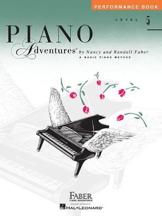 Level 5 - Performance Book: Piano Adventures