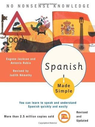 Spanish Made Simple by Judith Nemethy