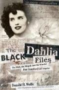 the-black-dahlia-files-the-mob-the-mogul-and-the-murder-that-transfixed-los-angeles