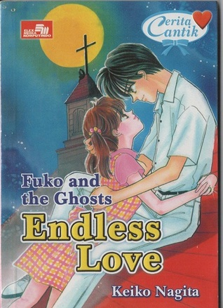 Fuko and the Ghost : Endless Love