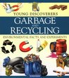 Garbage and Recycling: Environmental Facts and Experiments