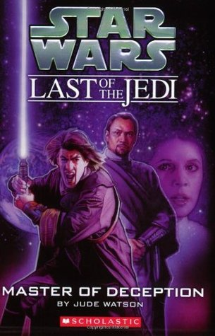 Master of Deception(Star Wars: The Last of the Jedi 9)