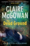 The Dead Ground (Paula McGuire, #2)
