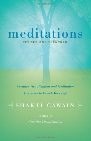Meditations: Creative Visualization and Meditation Exercises to Enrich Your Life