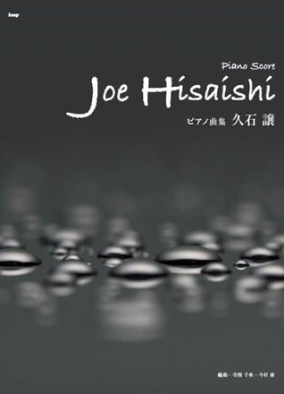 Joe Hisaishi Piano Scores - Piano Solo Sheet Music