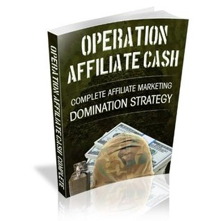 OPERATION AFFILIATE CASH - Discover How An Average Joe Went From $0 - $5,000.00 A Week Without Ever Having To Create Or Sell A Product Of His Own! AAA+++