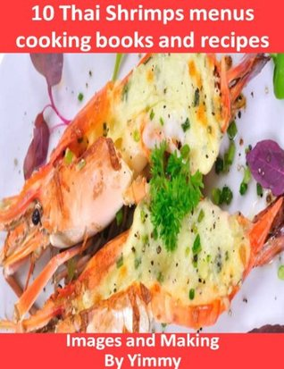 10 Thai Shrimps menus cooking books and recipes