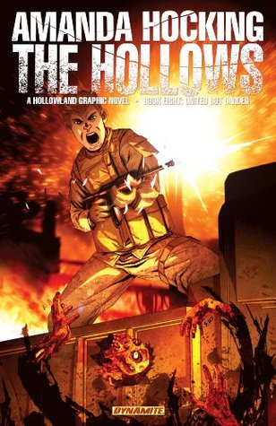 United But Divided (The Hollows: Graphic Novel, #8)