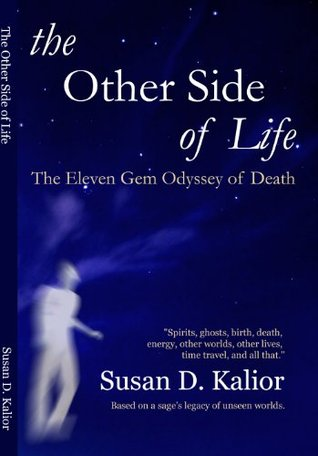 The Other Side of Life: The Eleven Gem Odyssey of Death (