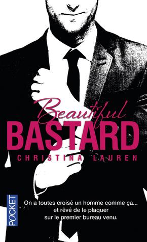 Beautiful Bastard(Beautiful Bastard 1)