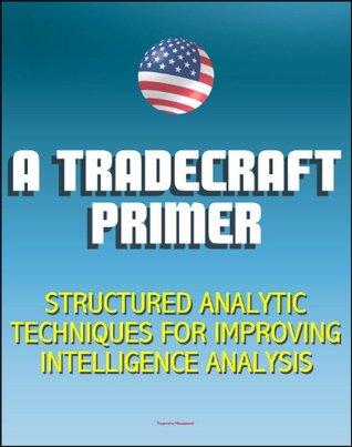 A Tradecraft Primer