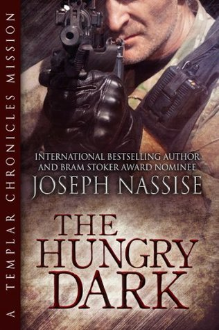 The Hungry Dark (Templar Chronicles #1.5; The Templar Chronicles Missions #2)