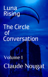 The Circle of Conversation (Luna Rising #1)