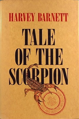 Tale Of The Scorpion: The World Of Spies And Terrorists In Australia: An Intelligence Officer's Candid Story