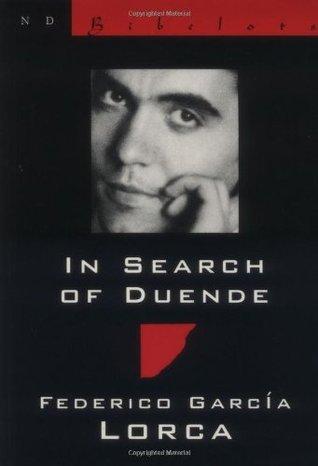 In Search of Duende by Federico García Lorca