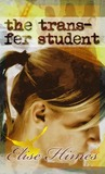 The Trans-Fer Student by Elise Himes