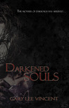 Darkened Souls (Darkened - The West Virginia Vampire Series, Book #4)