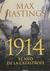 1914: El año de la catástrofe