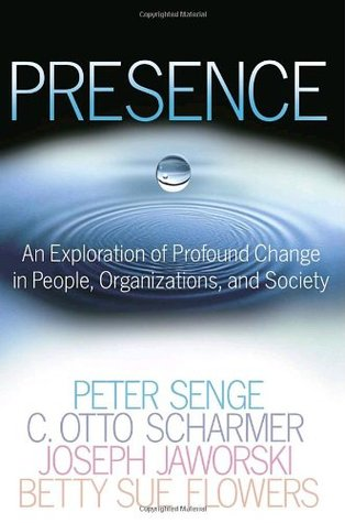 Presence by Peter M. Senge